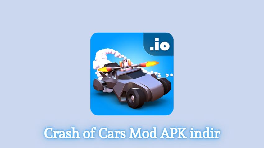 Crash of Cars Mod APK indir